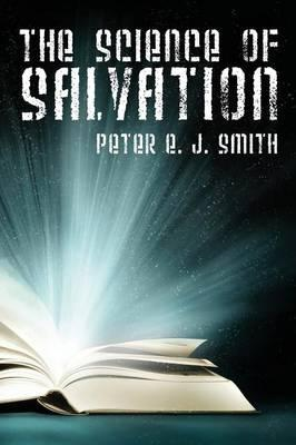 The Science of Salvation