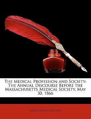 The Medical Profession and Society