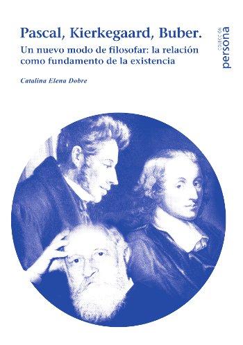 Pascal, Kierkegaard, Buber