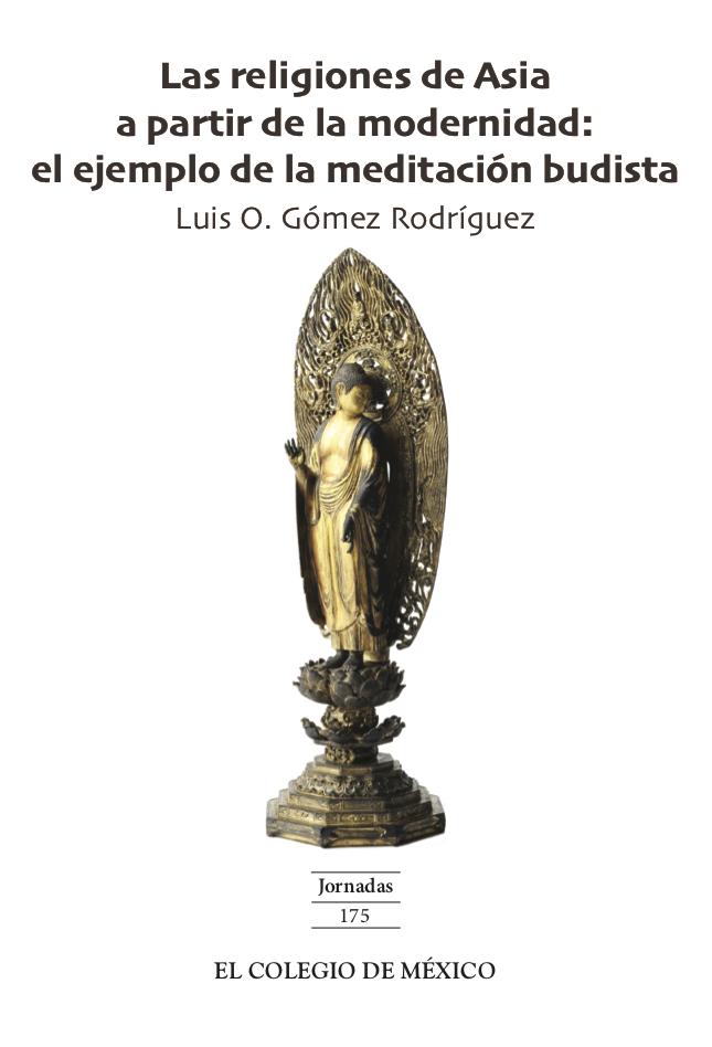 Las religiones de Asia a partir de la modernidad: el ejemplo de la meditación budista