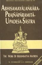 Abhisamayalankara-Prajnaparamita Upadesa-Sastra Part I