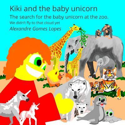 Kiki and the Baby Unicorn