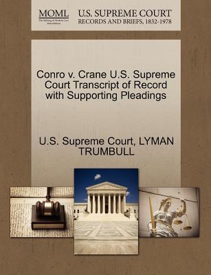 Conro V. Crane U.S. Supreme Court Transcript of Record with Supporting Pleadings