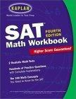 Kaplan SAT Math Workbook, 4th Edition
