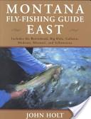 Montana Fly Fishing Guide East