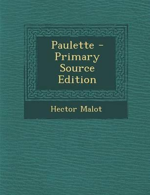 Paulette - Primary Source Edition
