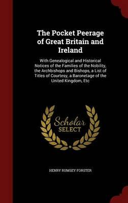 The Pocket Peerage of Great Britain and Ireland