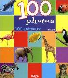100 photos: 100 animaux