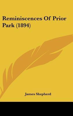 Reminiscences of Prior Park (1894)