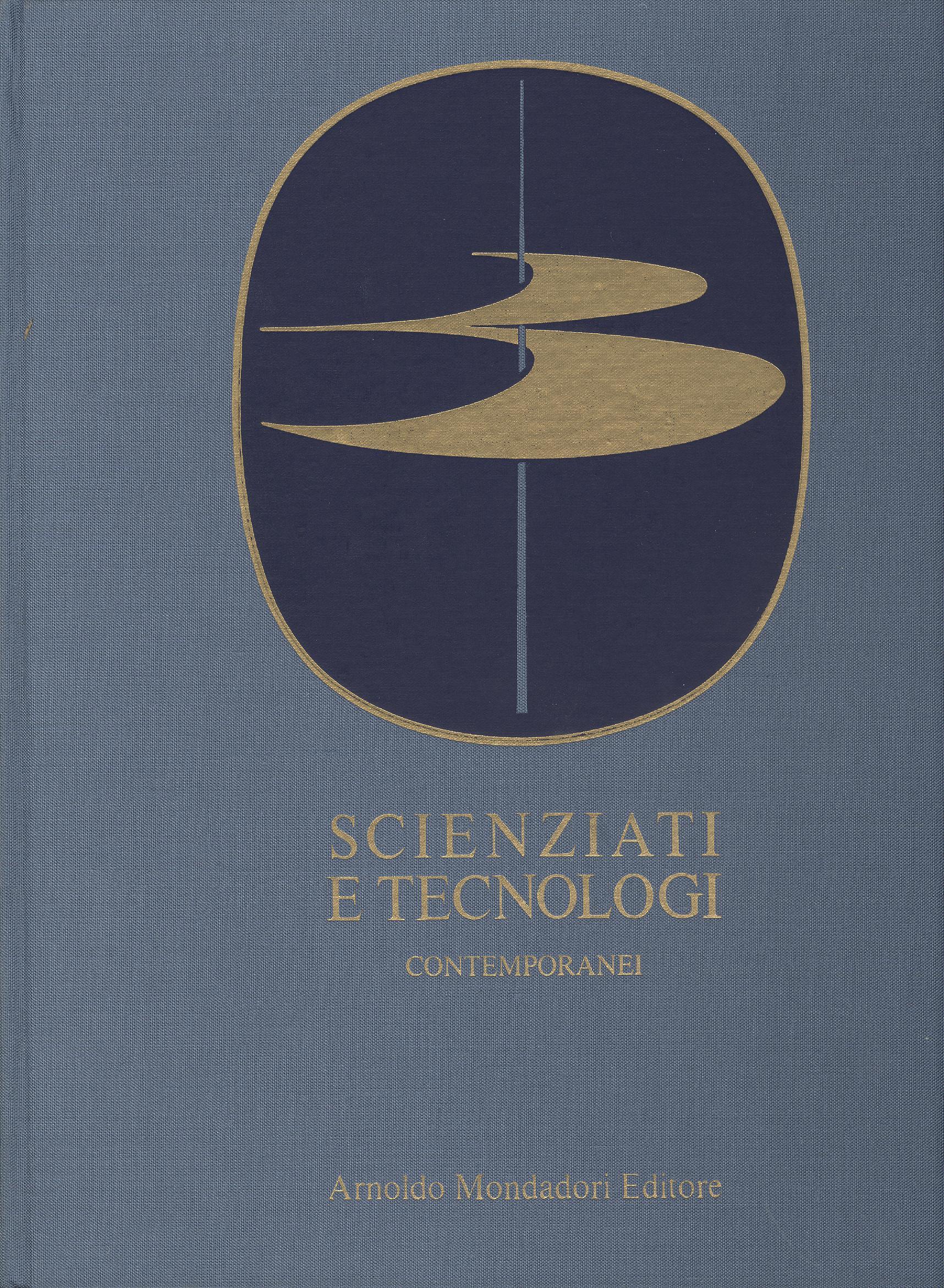 Scienziati e Tecnologi Contemporanei - Vol. I