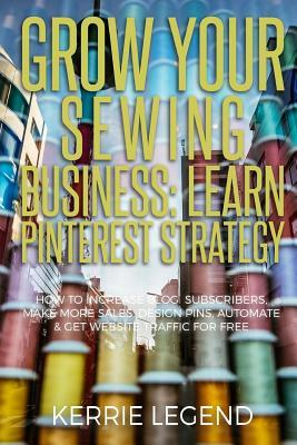 Grow Your Sewing Business