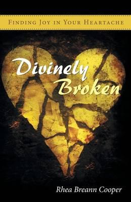 Divinely Broken