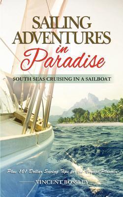 Sailing Adventures in Paradise