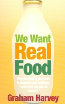 We Want Real Food