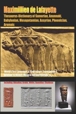 Thesaurus-dictionary of Sumerian Anunnaki Babylonian Mesopotamian Assyrian Phoenician Aramaic
