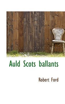 Auld Scots Ballants