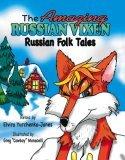 The Amazing Russian Vixen