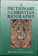 A Dictionary of Christian Biography