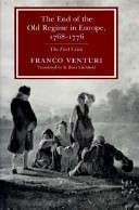 The end of the Old Regime in Europe, 1768-1776