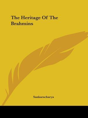 The Heritage of the Brahmins