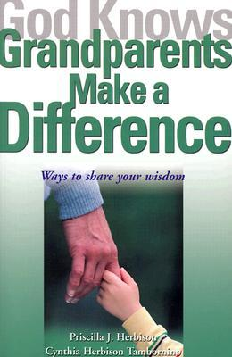 God Knows Grandparents Make a Difference