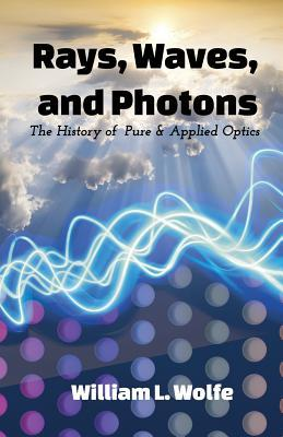 Rays, Waves and Photons