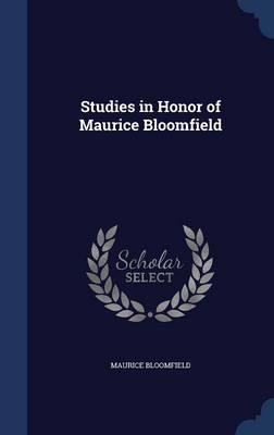 Studies in Honor of Maurice Bloomfield