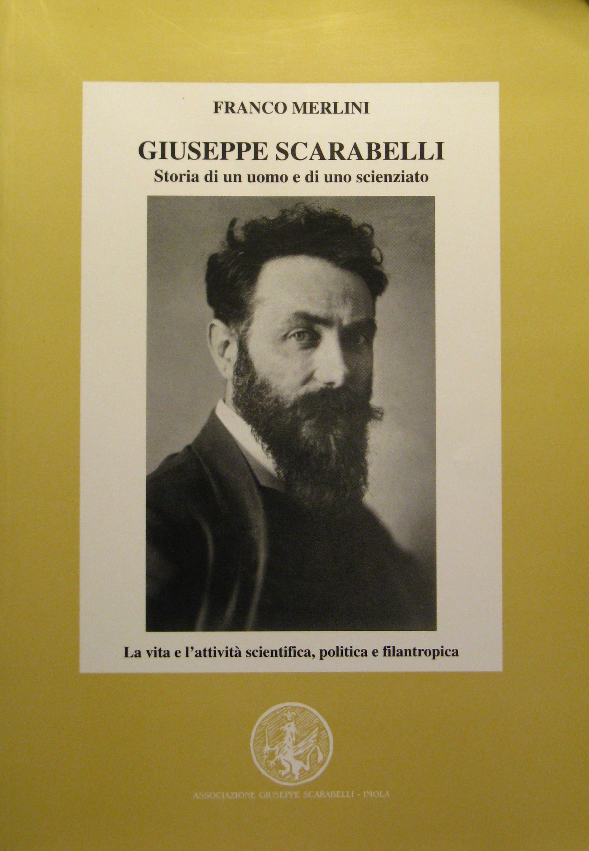 Giuseppe Scarabelli : storia di un uomo e di uno scienziato