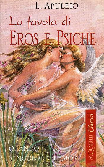 La favola di Eros e ...