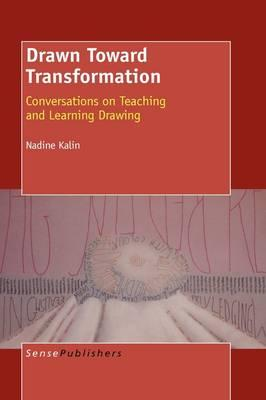 Drawn Toward Transformation