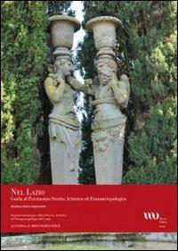 Nel Lazio. Guida al patrimonio artistico ed etnoantropologico
