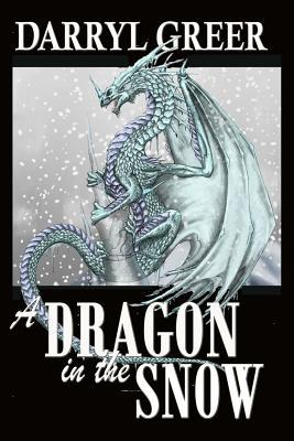 A Dragon in the Snow
