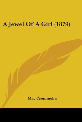 A Jewel of a Girl (1879)