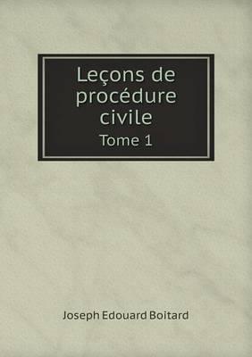 Lecons de Procedure Civile Tome 1