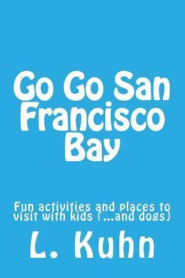 Go Go San Francisco Bay