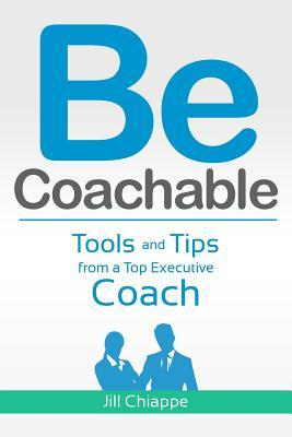 Be Coachable