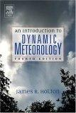 An Introduction to Dynamic Meteorology, Volume 88, Fourth Edition