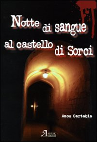 Notte di sangue al castello di Sorci