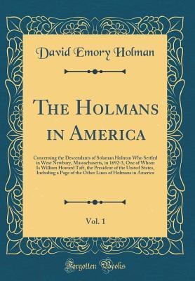 The Holmans in America, Vol. 1