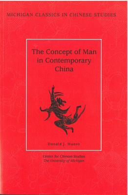 The Concept of Man in Contemporary China