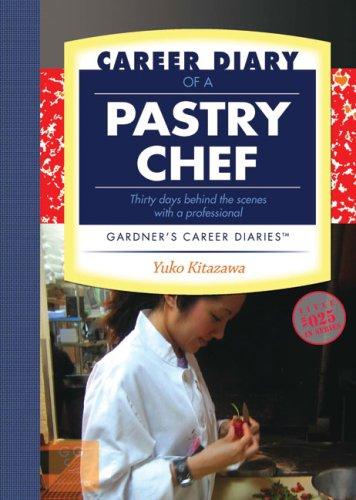 Career Diary of a Pastry Chef