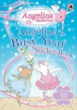 Angelina's Busy Year Sticker Book
