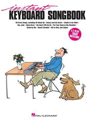 Instant Keyboard Songbook