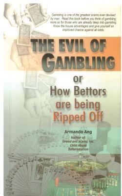 The Evil of Gambling