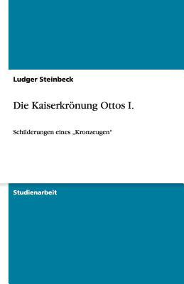 Die Kaiserkrönung Ottos I