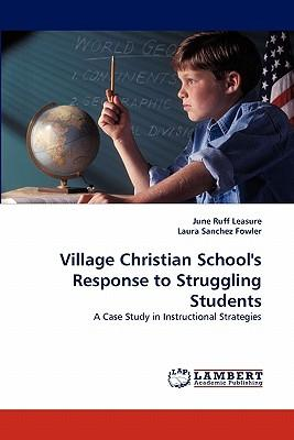 Village Christian School's Response to Struggling Students