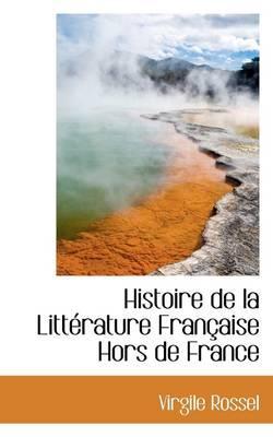 Histoire de La Litt Rature Fran Aise Hors de France