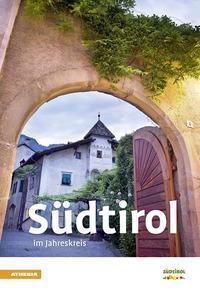 Südtirol im Jahreskreis 2018