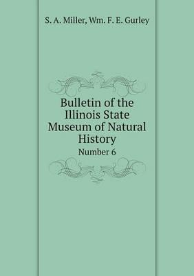 Bulletin of the Illinois State Museum of Natural History Number 6