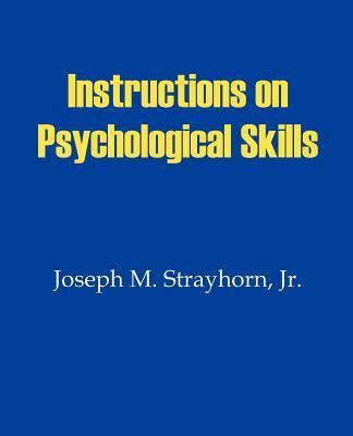 Instructions on Psychological Skills